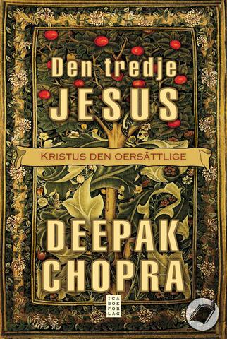 """Chopra, Deepak """"Den tredje Jesus - Kristus den oersättlige"""" POCKET SLUTSÅLD"""