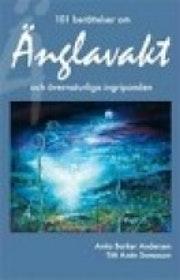 """Barker Andersen, Anita  & Sonesson, Titti Axén """"101 berättelser om änglavakt och övernaturliga ingripanden"""" HÄFTAD"""