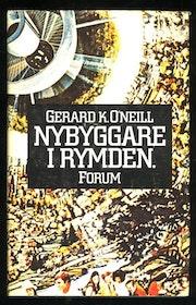 "O´Neill, Gerard K ""Nybyggare i rymden"" INBUNDEN"
