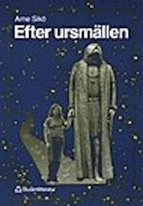 "Sikö, Arne ""Efter ursmällen"" HÄFTAD"