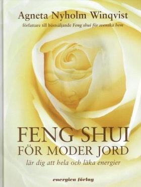 """Nyholm Winqvist, Agneta """"Feng Shui För Moder Jord - Lär Dig Att Hela Och Läka Energier"""" INBUNDEN + CD"""