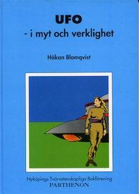 """Blomqvist, Håkan, """"UFO i myt och verklighet"""""""