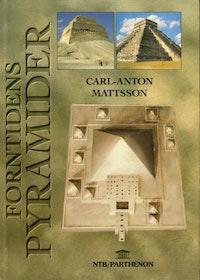 "Mattsson, Carl-Anton, ""Forntidens pyramider"""