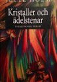 """Holm, Jette """"Kristaller och ädelstenar I healing och terapi"""" KARTONNAGE"""