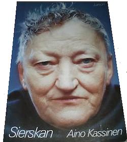 """Kassinen, Aino """"Sierskan"""" HÄFTAD"""