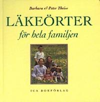 """Theiss, Barbara & Pieter """"Läkeörter för hela familjen"""" KARTONNAGE"""