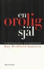 """Redfield Jamison, Kay """"En orolig själ"""" HÄFTAD SLUTSÅLD"""