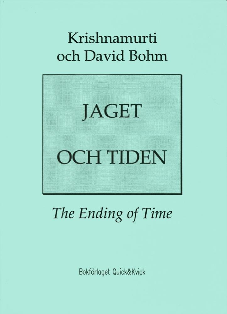 """Krishnamurti och David Bohm """"Jaget och tiden"""" HÄFTAD"""