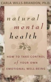 Carla Wills-Brandon, Natural Mental Health - How to take control of your own emotional well-being
