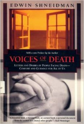 Edwin Schneidman, Voices of Death - comfort for all of us