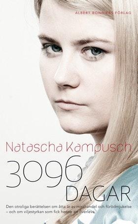 """Kampusch, Natascha """"3096 dagar"""" INBUNDEN"""