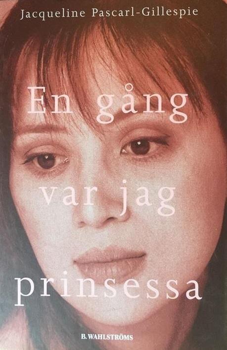 Jacqueline Pascarl-Gillespie, En gång var jag prinsessa