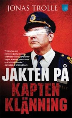 Jonas Trolle, Jakten på kapten klänning
