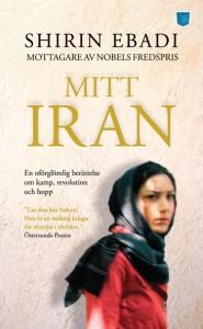 """Ebadi,Shiri """"Mitt Iran - en oförglömlig berättelse om kamp, revolution och hopp"""" POCKET"""
