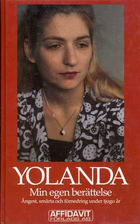 """""""Yolanda, min egen berättelse / Gör vad ni vill men döda henne inte"""" INBUNDEN SLUTSÅLD"""