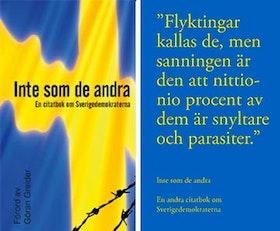 Inte som de andra - En första och andra citatbok om Sverigedemokraterna