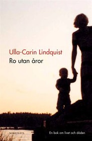 Ulla-Karin Lindquist, Ro utan åror