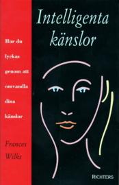 """Wilks, Frances """"Intelligenta känslor hur du lyckas genom att omvandla dina känslor"""" INBUNDEN"""