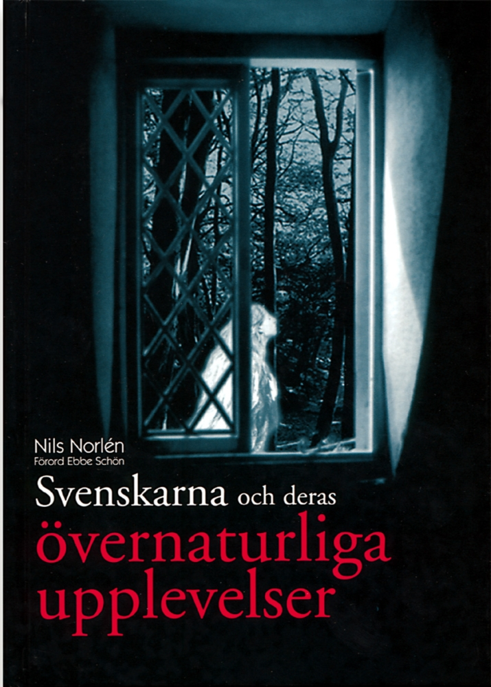 """Norlén, Nils, """"Svenskarna och deras övernaturliga upplevelser"""" INBUNDEN"""