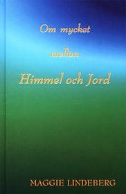 """Lindeberg, Maggie """"Om mycket mellan himmel och jord : en sammanställning av andliga budskap i etern"""" KARTONNAGE SLUTSÅLD"""