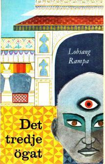 """Lobsang Rampa """"Det tredje ögat - En tibetansk lamas självbiografi"""" INBUNDEN SLUTSÅLD"""