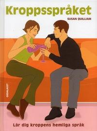 """Quilliam, Susan """"Kroppsspråket : lär dig kroppens hemliga språk"""" INBUNDEN SLUTSÅLD"""