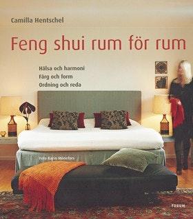 """Hentschel, Camilla """"Feng shui rum för rum"""" INBUNDEN"""
