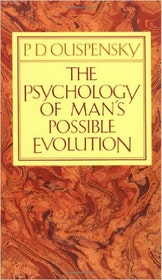 "Ouspensky, P.D., ""The Psychology of Man´s possible evolution"" HÄFTAD SLUTSÅLD"