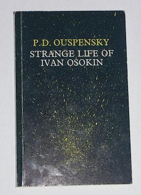 "Ouspensky, P.D., ""Strange Life of Ivan Osokin"""