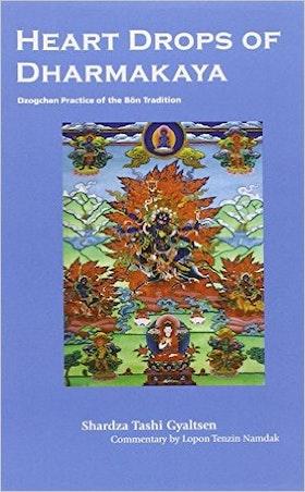 "Gyaltsen, Shardza Tashi, ""Heart Drops of Dharmakaya"" HÄFTAD SLUTSÅLD"