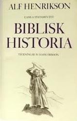 "Henrikson, Alf, ""Biblisk historia I, Gamla Testamentet"" INBUNDEN SLUTSÅLD"