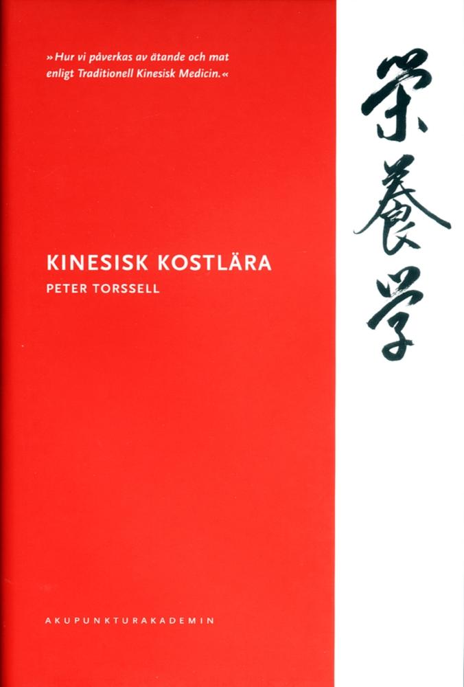 """Torssell, Peter """"Kinesisk kostlära"""" HÄFTAD SLUTSÅLD"""