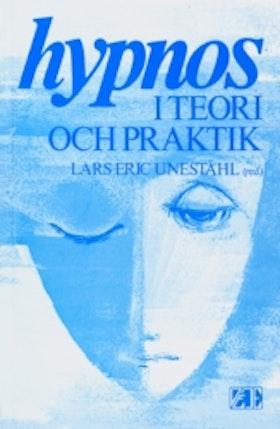 """Uneståhl, Lars-Eric (red.), """"Hypnos - i teori och praktik"""" HÄFTAD SLUTSÅLD"""