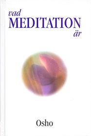 """Osho """"Vad meditation är"""" KARTONNAGE SLUTSÅLD"""