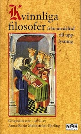 """Malmström-Ehrling, Anna-Karin """"Kvinnliga filosofer"""" POCKET SLUTSÅLD"""