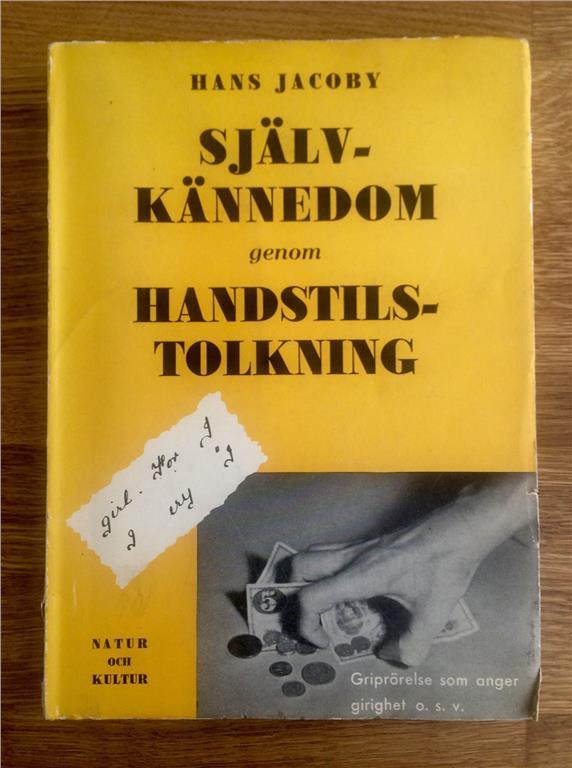 """Jacoby, Hans """"Självkännedom genom handstilstolkning"""" HÄFTAD"""