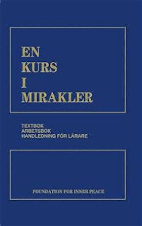 """Foundation for Inner Peace """"En kurs i mirakler"""" INBUNDEN SLUTSÅLD"""