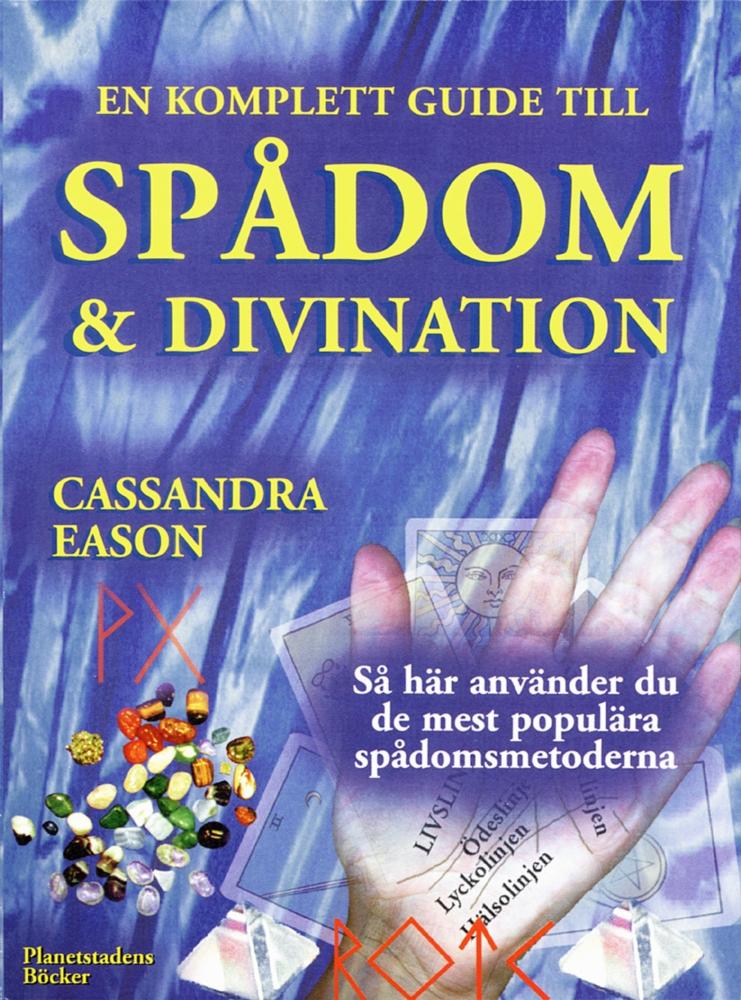 """Eason, Cassandra """"En komplett guide till spådom och divination"""" HÄFTAD SLUTSÅLD"""