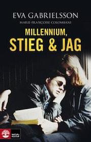 """Gabrielsson, Eva """"Millennium, Stieg & jag"""" INBUNDEN"""
