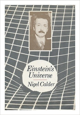 "Calder, Nigel ""Einstein's Universe: Guide to the Theory of Relativity"""