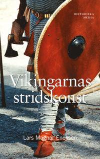 """Enoksen, Lars Magnar """"Vikingarnas stridskonst"""" POCKET SLUTSÅLD"""