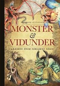 """Gustafsson, Kristofer """"Monster och vidunder: lexikon över världens väsen"""" INBUNDEN SLUTSÅLD"""
