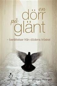 """Pearson, Patricia """"En dörr på glänt : berättelser från dödens tröskel"""""""