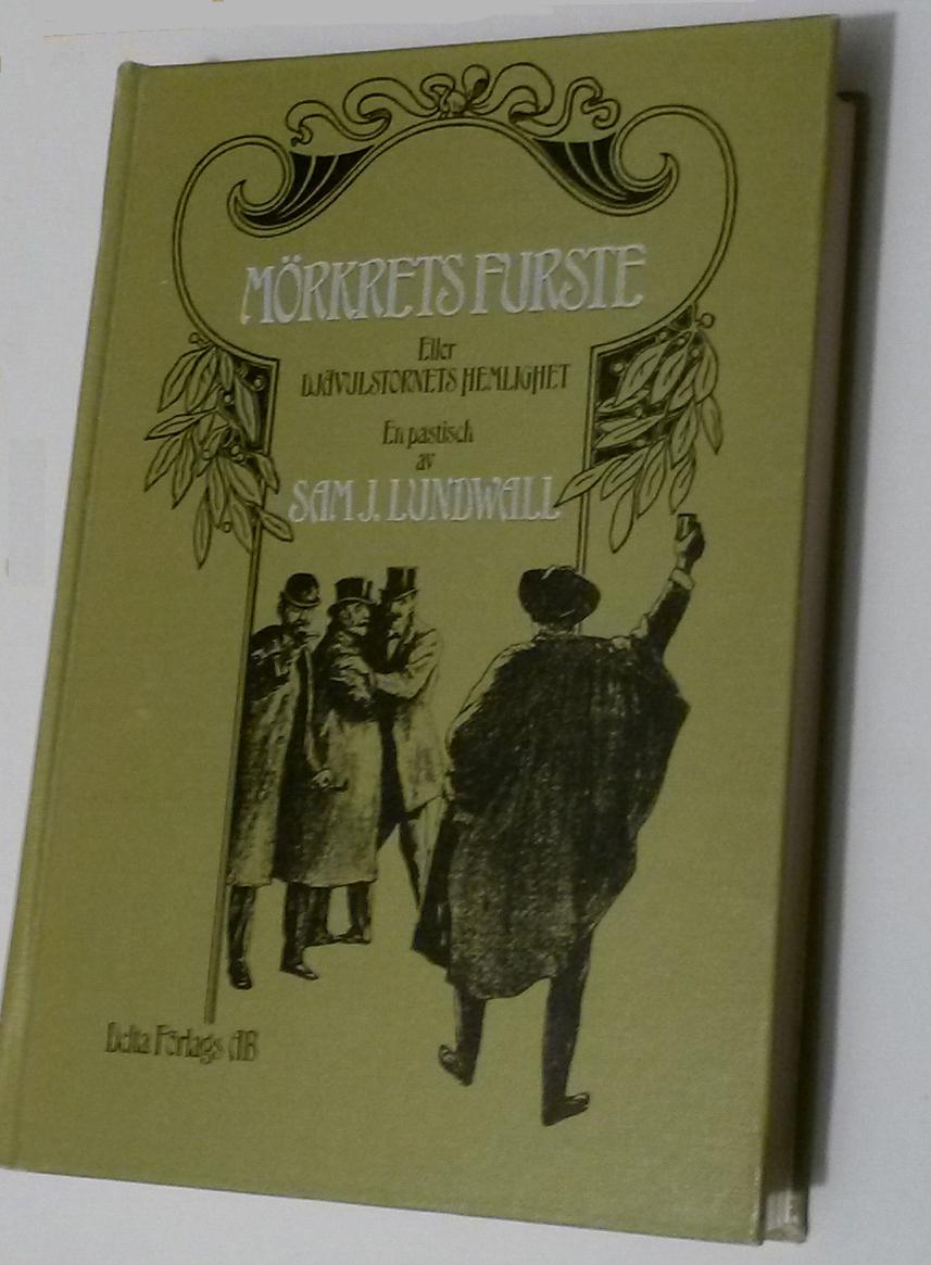 """Lundwall, Sam J, """"Mörkrets furste - eller djävulstornets hemlighet"""" INBUNDEN SLUTSÅLD"""