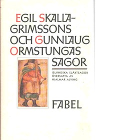 """Alving, Hjalmar (övers.) """"Egil Skallagrimssons saga / Gunnlaug Ormstungas saga"""" POCKET"""