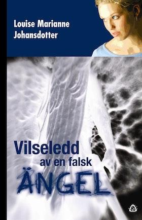 "Johansdotter, Louise Marianne ""Vilseledd av en falsk ängel"" KARTONNAGE"