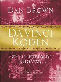 """Brown, Dan """"Da Vinci-koden : den illustrerade utgåvan"""" INBUNDEN SLUTSÅLD"""