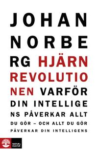 """Norberg, Johan, """"Hjärnrevolutionen"""" INBUNDEN SLUTSÅLD"""