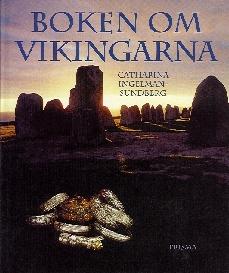 """Ingelman-Sundberg Catharina """"Boken om vikingarna"""" HÄFTAD SLUTSÅLD"""