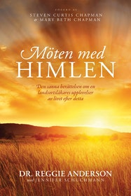 "Andersson, Dr Reggie ""Möten med himlen"" INBUNDEN SLUTSÅLD"